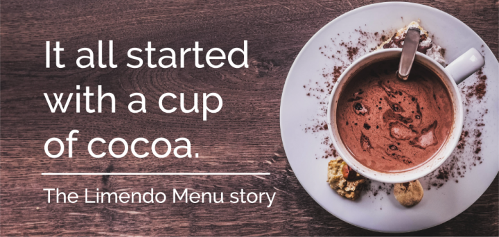 Limendo Menu - digital menu - it all started with a cup of cocoa